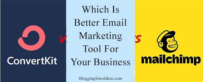 ConvertKit Vs Mailchimp Email Marketing Tools