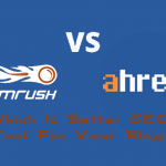 SEMrush vs Ahrefs Review Comparison